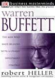Robert Heller: Business Masterminds: Warren Buffett