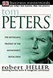 Robert Heller: Business Masterminds: Tom Peters