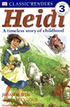 Heidi: A Timeless story of childhood by Lucy…