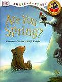 Pitcher, Caroline: Are You Spring?