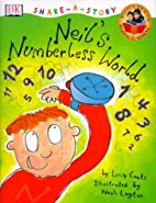 Neil's Numberless World (Share-A-Story) by…