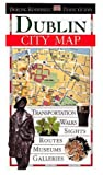 [???]: Dorling Kindersley Travel Guides Dublin: City Map