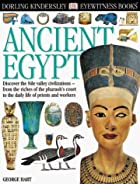 Eyewitness: Ancient Egypt by George Hart