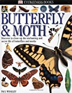 Eyewitness Books: Butterfly & Moth by Paul…