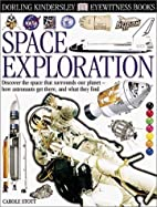 Space Exploration (Eyewitness Books) by…