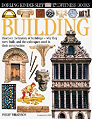 Building: Discover the History of Buildings…