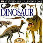 Eyewitness Dinosaur 2001 Calendar