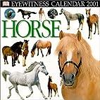 Eyewitness Calendar 2001: Horse