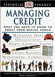 Robinson, Marc: Essential Finance Series: Managing Credit