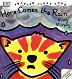 DK Toddlers: Here Comes the Rain by Mary…