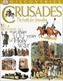 Dennis, Peter: Crusades: The Struggle for the Holy Lands