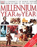 [???]: Millennium Year by Year: A Chronicle of World History from Ad 1000 to the End of 1999