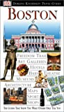 Harris, Patricia: Eyewitness Travel Guides Boston