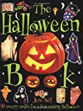 Dorling Kindersley Publishing Staff: The Halloween Book: 50 Creepy Crafts for a Hair-Raising Halloween