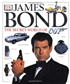James Bond: The Secret World of 007 by…