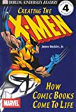 Teitelbaum, Michael: Creating the X-Men