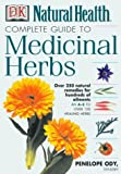 Ody, Penelope: Complete Guide to Medicinal Herbal