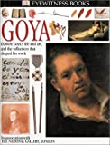 Wright, Patricia: Eyewitness: Goya (Eyewitness Books)