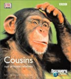 Dunbar, R. I. M.: Cousins: Our Primate Relatives