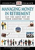 Robinson, Marc: Managing Money in Retirement (Essential Finance)