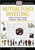 Robinson, Marc: Mutual Fund Investing (Essential Finance)