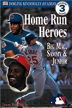 MLB Home Run Heroes (DK Readers: Level 3) by…