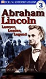 Fontes, Ron: Abraham Lincoln: Lawyer, Leader, Legend