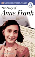 DK Readers: The Story of Anne Frank by…