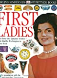 Pastan, Amy: Eyewitness: First Ladies
