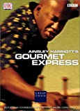 Harriott, Ainsley: Ainsley Harriott's Gourmet Express