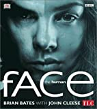 Bates, Brian: The Human Face