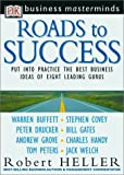 Heller, Robert: Roads to Success: Business Masterminds