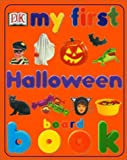 Dorling Kindersley, Inc: My First Halloween