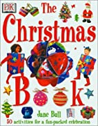 The Christmas Book by Jane Bull