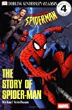 Michael Teitelbaum: DK Readers: The Story of Spider-Man (Level 4: Proficient Readers)