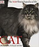 Fogle, Bruce: The New Encyclopedia of the Cat