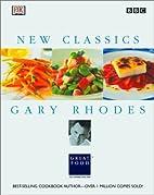 Gary Rhodes New Classics by DK