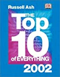 Ash, Russell: The Top 10 of Everything 2002
