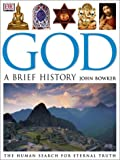 Bowker, John Westerdale: God: A Brief History