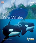 Killer Whales by DK Publishing