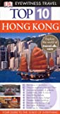 Stone, Andrew: Dk Eyewitness Top 10 Travel Guides Hong Kong