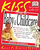 Moorhead, Joanna: Guide to Baby and Child Care