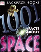 1001 Facts About Space (Backpack Books) by…