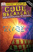 Code Breakers (Mega Bites) by Simon Adams