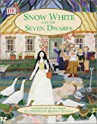 Snow White and the Seven Dwarfs by Joan…