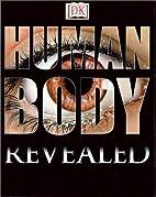 DK Revealed: Human Body by Sue Davidson