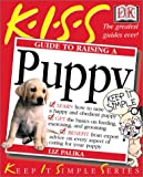 Palika, Liz: Kiss Guide to Raising a Puppy