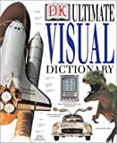 Dorling Kindersley Publishing Staff: Ultimate Visual Dictionary