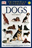 Alderton, David: Dogs: Smithsonian Handbooks