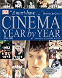 Bergan, Ronald: Cinema: Year by Year 1894-2002